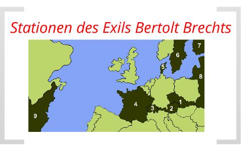 Stationen Im Exil Bertolt Brechts By Rene Voigt On Prezi