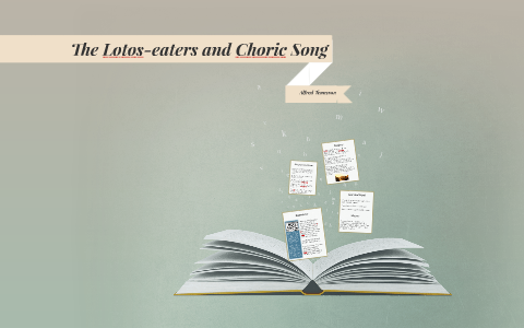 the lotos eaters and choric song