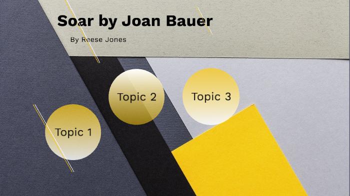 Soar Joan Bauer By Reese Jones On Prezi Next