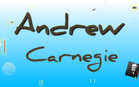 Andrew Carnegie Vertical Integration By Barbara Chumsatya On Prezi