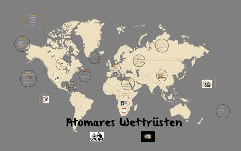 Kalter Krieg Karte.Atomares Wettrüsten Im Kalten Krieg By Nicole Imming On Prezi
