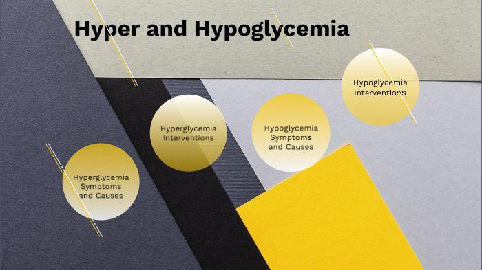 Hyperglycemia and Hypoglycemia by Sara Weiss on Prezi Next
