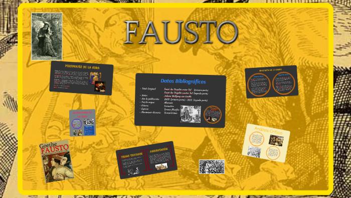 Fausto By Leonardo A Veliz Lopez On Prezi