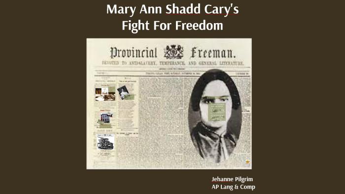 Mary Ann Shadd Cary By Jehanne Pilgrim