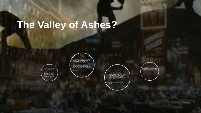 what is the valley of ashes