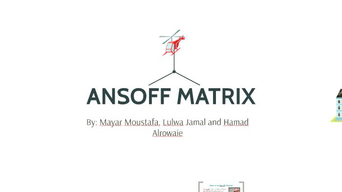 ANSOFF MATRIX by mayar moustafa on Prezi