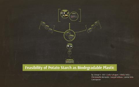 Potato Starch as biodegradable plastic by Cirila Sahagun on