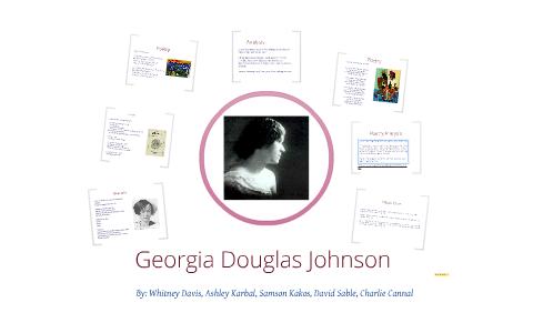 Georgia Douglas Johnson By Whitney Davis On Prezi
