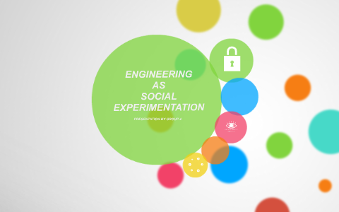 engineering as a social experimentation