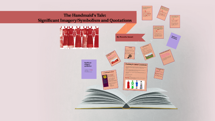 The Handmaids Tale Significant Imagery And Quotations By Rumsha A