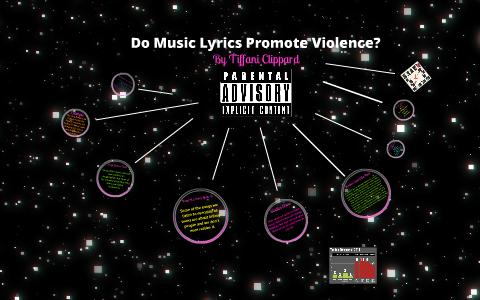 do music lyrics promote violence