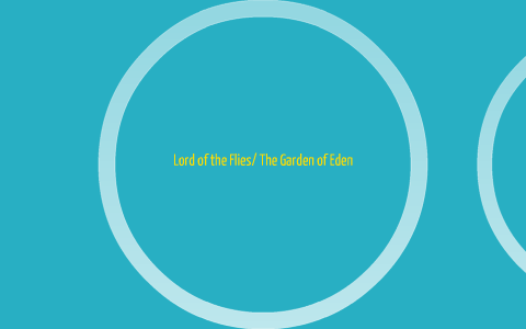 Lord Of The Fliesthe Garden Of Eden By David Hall On Prezi