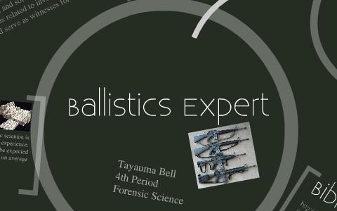 Forensic Science Ballistic Project By Tayauma Bell On Prezi Next