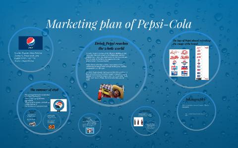 Marketing plan of Pepsi Cola by Gema Sanchez Jimenez on Prezi