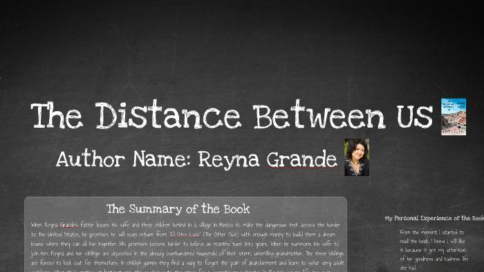 The Distance Between Us By Kimberly Almazan On Prezi
