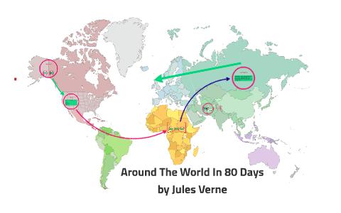 Around The World In 80 Days by Roberto Castillo on Prezi