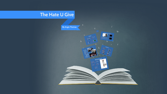 The Hate You Give by Bea Amsalu on Prezi