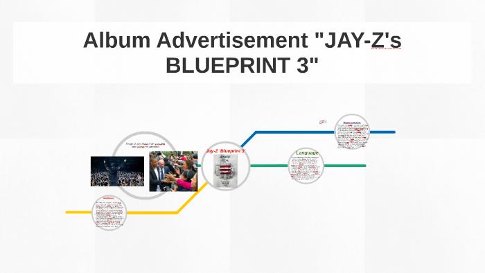 Album Advertisement 3 Jay Z S Blueprint 3 Album Advert By Givence Silvabanza