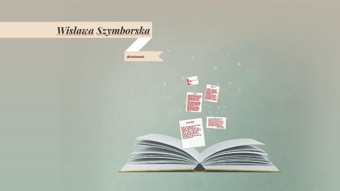 Wisława Szymborska By Czarek Goral On Prezi