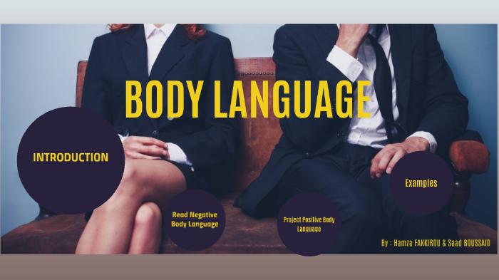 Negative and positive body language