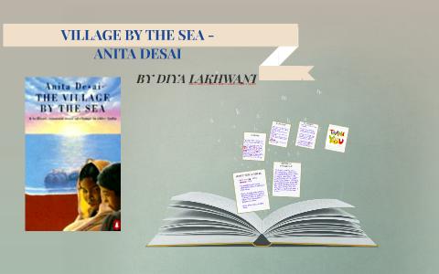 village by the sea by anita desai summary