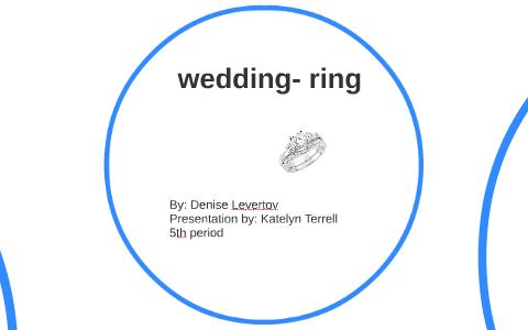 Denise Levertov Wedding Ring Best Of Wedding Ring In The World