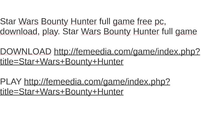 star wars bounty hunter pc download