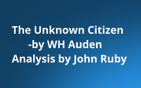 the unknown citizen analysis line by line