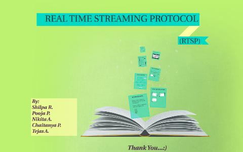 REAL TIME STREAMING PROTOCOL by Tejas Auti on Prezi