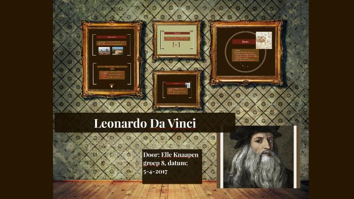 Leonardo Da Vinci By Elle Knaapen On Prezi