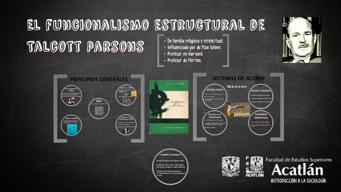 Ials El Funcionalismo Estructural De Talcott Parsons By Juan