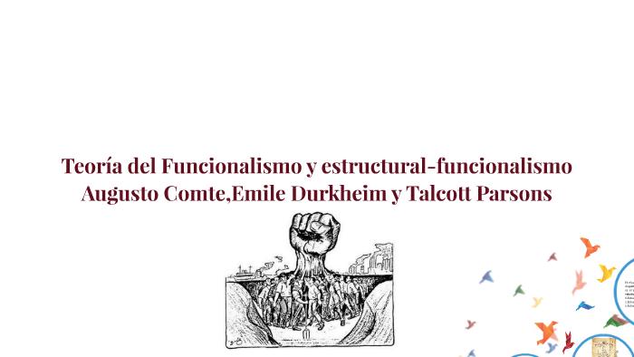 Teoría Del Estructural Funcionalismo By Martín Molina On Prezi