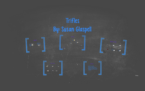 trifles analysis symbols