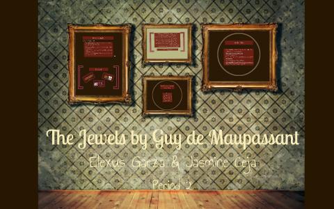 the jewelry summary guy de maupassant