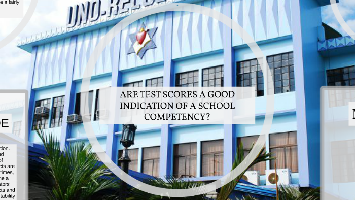 are test scores a good indication of a schools competency