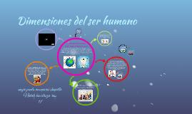 como+se+articulan+las+diferentes+dimensiones+del+ser+humano