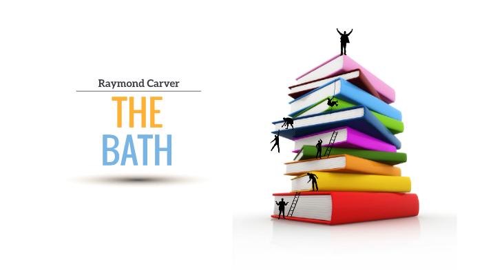 the bath raymond carver analysis