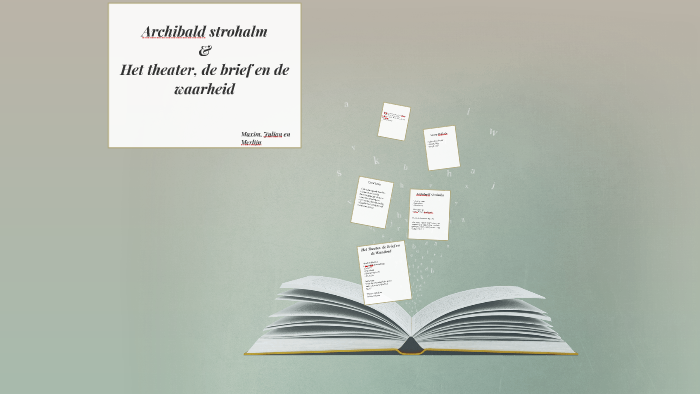 Oeroeg En Het Theater De Brief En De Waarheid By Madelief