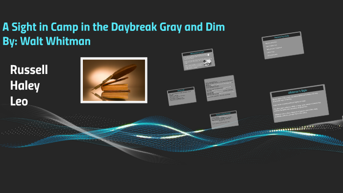 A Sight In Camp The Daybreak Gray And Dim By Russell Smestad On Prezi