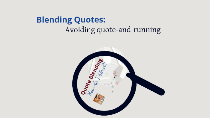 Quote Blending For Short Stories By On Prezi