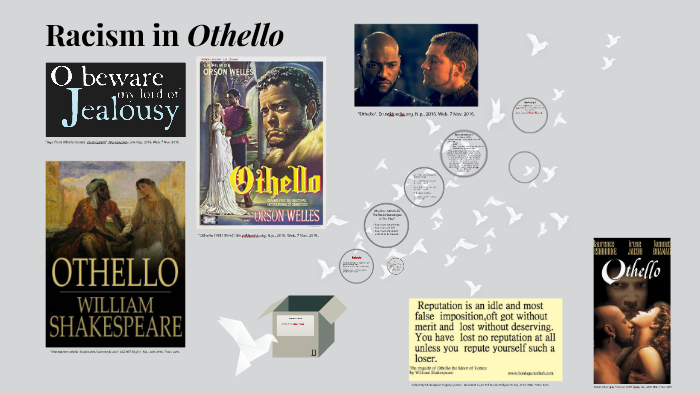 Racism in Othello by Echo Hellas on Prezi