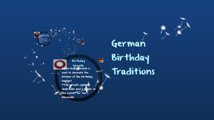 German Birthday Traditions by Allegra Price on Prezi