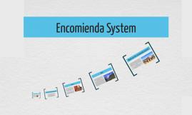 encomienda system by allison cross on prezi