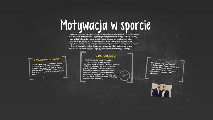 Motywacja W Sporcie By Krzysztof Kurkowski On Prezi