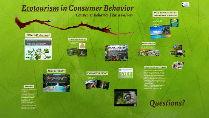 Ecotourism in Consumer Behavior by Zara Palmer on Prezi