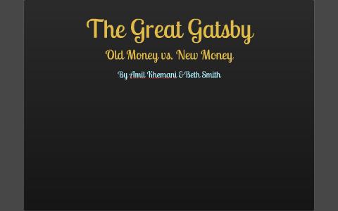 old money vs new money great gatsby