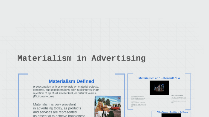 Materialism In Advertising By Charlie Emery On Prezi