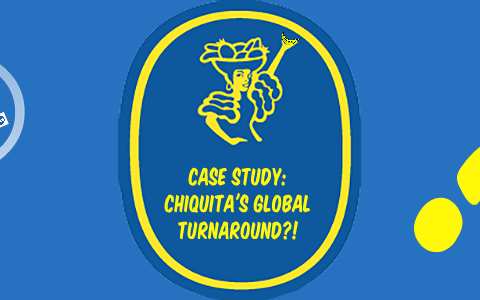 chiquita brands international case study solution