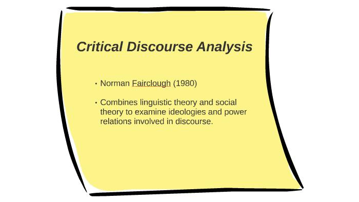 Norman Fairclough Critical Discourse Analysis