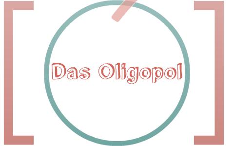 Das Oligopol By Jonas Kaltenbach On Prezi